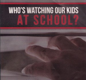 Who's Watching Our Kids at School